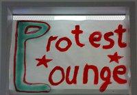 Protest Lounge... falls die Svheinbestzung mal zu anstrengend wird